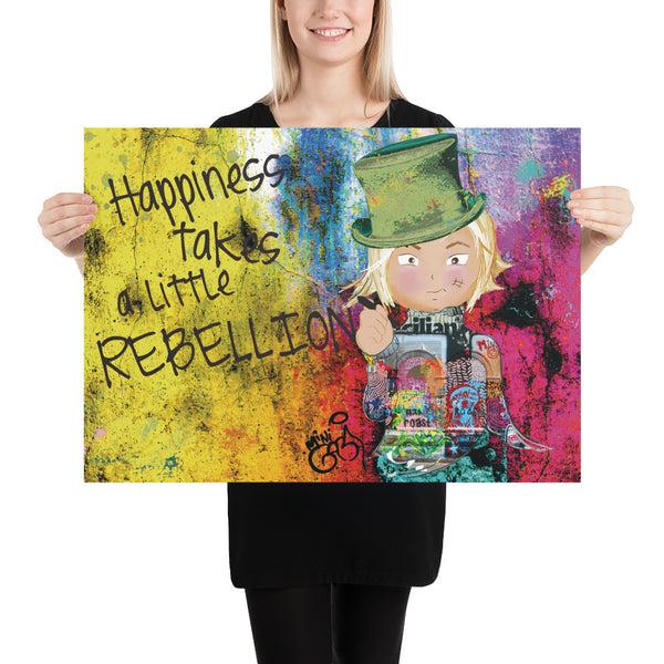 Happiness Takes A Little Rebellion - Poster 50cm x 70cm
