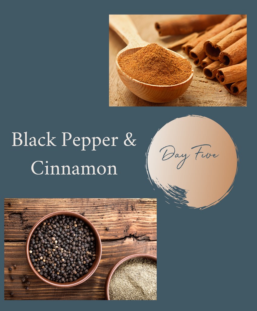 5-Day Herbal Reset Challenge: Day 5 Black Pepper & Cinnamon
