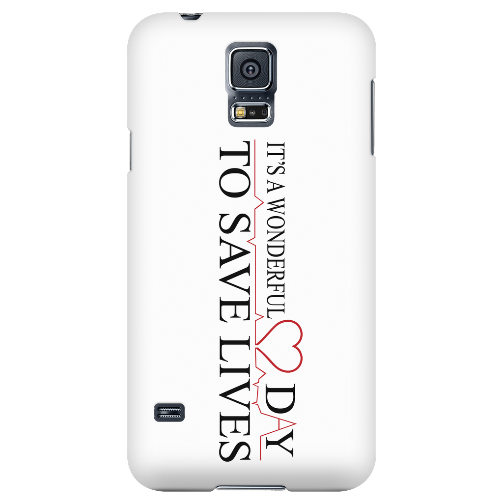 Wonderful Day to Save Lives Exclusive Phone Case | Gear Stop Shop