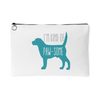 'I'm Kind Of Paw-some' Accessory Pouch - Gear Stop Shop
