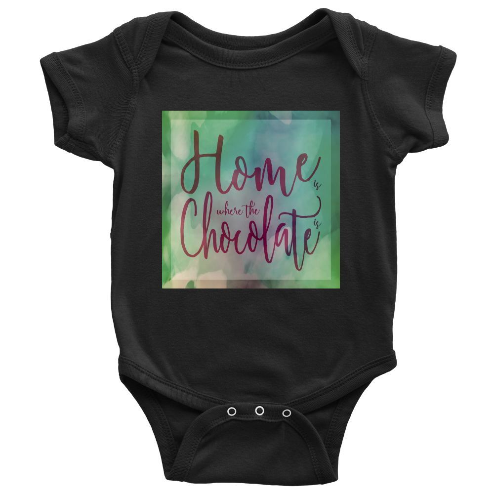 Home Is Where The Chocolate Is Baby Onesie Gear Stop Shop