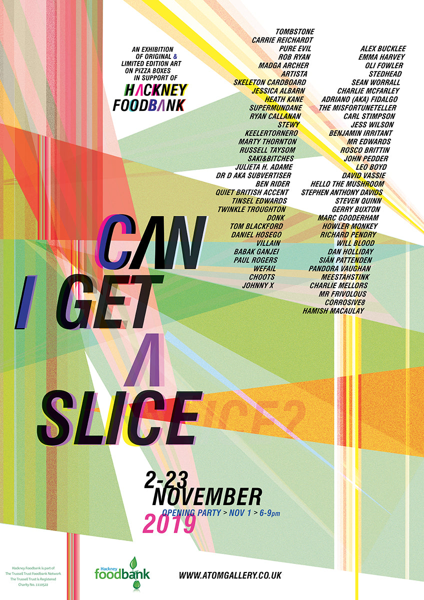 Can I get a slice? at Atom gallery