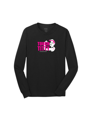 Tough Titty Men's Long Sleeve Shirt