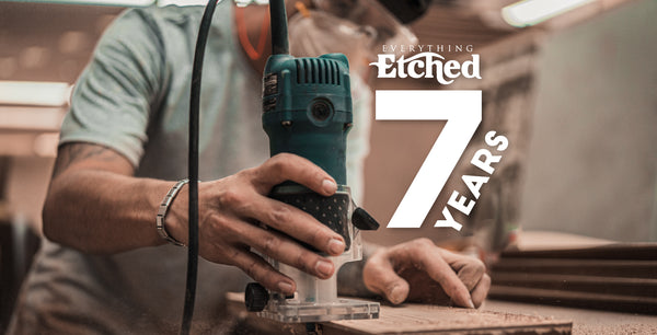 Celebrating 7 Years of Etching and Engraving!