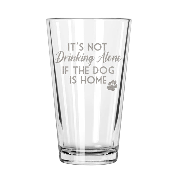 Etched Drinking With Dogs Pint Glass - Design: ALONEDOG
