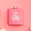 21st Birthday Metal Flask, Black or Pink - Design: 21