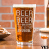 Pint Glass with Beer Quote - 7 Designs