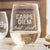 Stemless White Wine Glass - Carpe