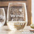 Stemless White Wine Glass - Design: Whiskey
