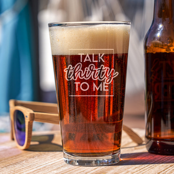 Etched 30th Birthday Pint Glass - Design: TALK30