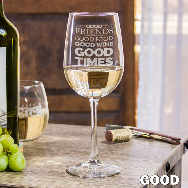 Etched White Wine Glasses Good Friends - Design: GOOD