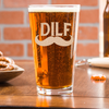 DILF Etched Pint Glass Glass - Design: DILF