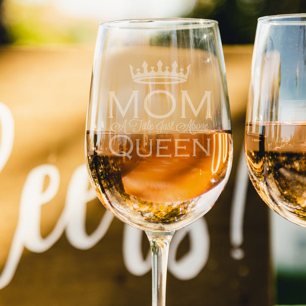 Etched White Wine Glasses Mother's Day Queen - Design: MD5