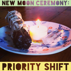 New Moon Ceremony for Resetting Priorities