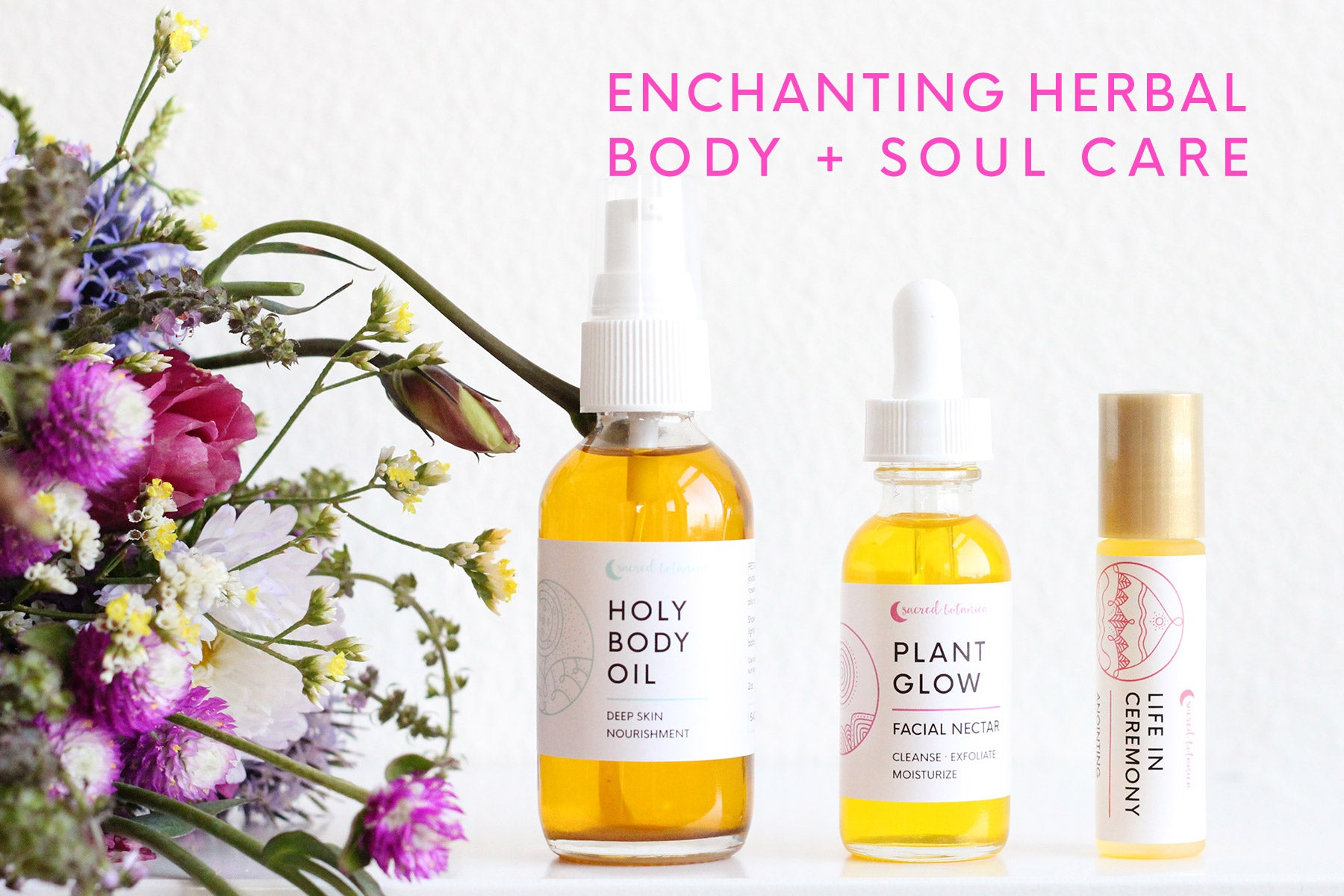 Enchanting Herbal Body + Soul Care