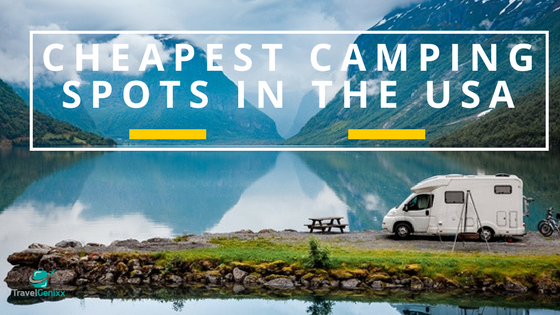 Cheapest Camping Spots in the USA