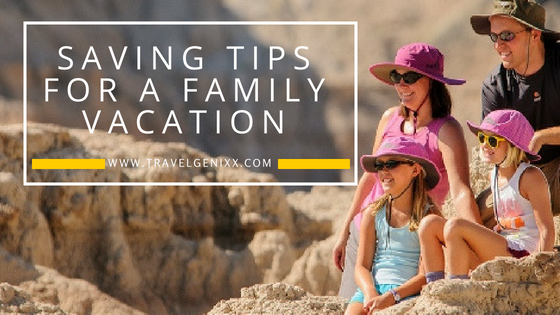 Saving Tips for a Family Vacation