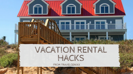 Vacation Rental Hacks