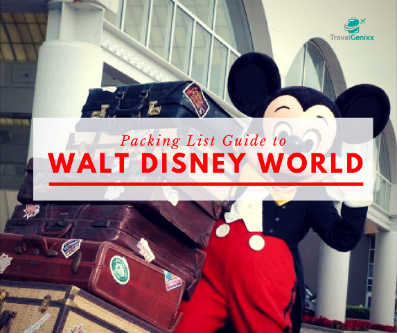 Packing List Guide to Walt Disney World