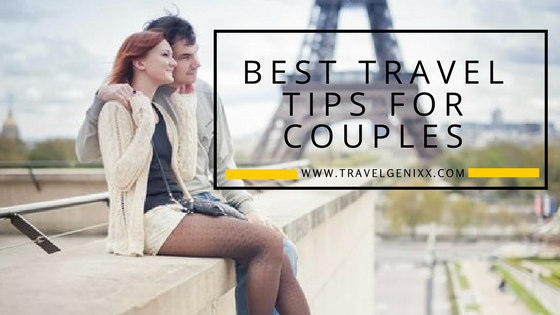 Best Travel Tips for Couples