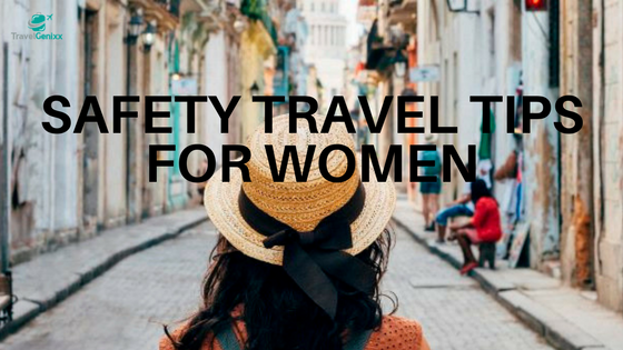 Safety Travel Tips For Women