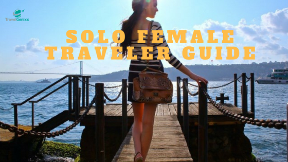 Solo Female Traveler Guide