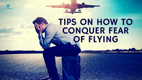 Tips on How to Conquer Fear of Flying