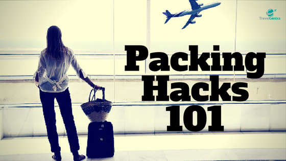 Packing Hacks 101