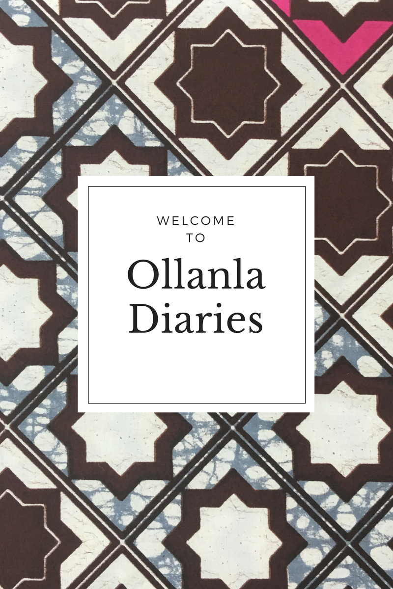 Welcome to Ollanla Diaries