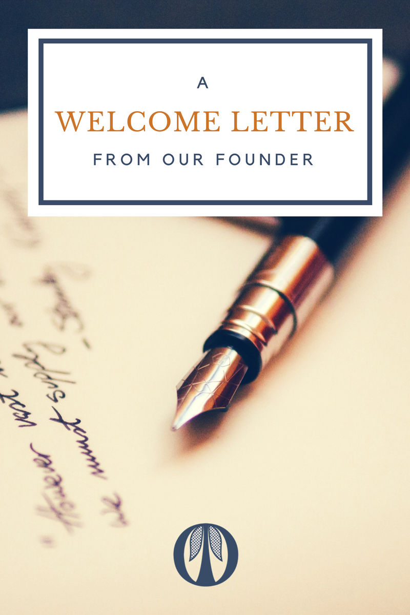 Welcome Letter from our founder