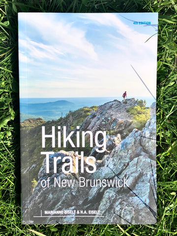 Hiking Trails of New Brunswick - 4th Edition