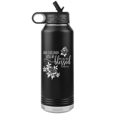 Proverbs 31:28 Stainless Steel Tumbler 32 oz
