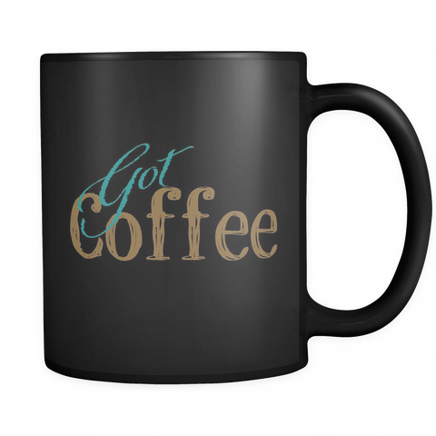"""Got"" Black 11oz Mug"