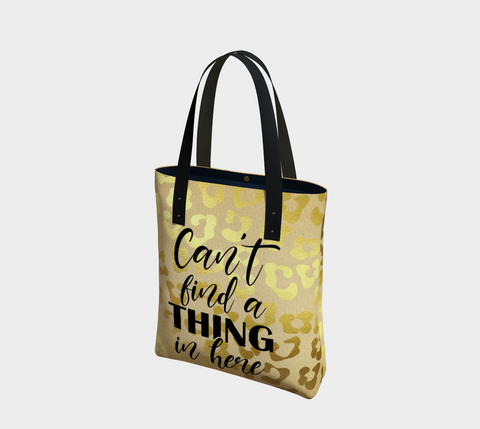 """Can't Find A Thing"" Bag"