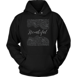 "Ladies ""Beautiful"" Hoodie"