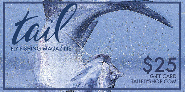Gift Card - Tail Magazine Fly Shop