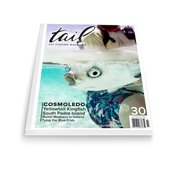 Tail Fly Fishing Magazine #30 - Tail Magazine Fly Shop