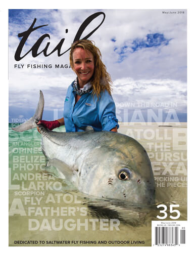 Tail Fly Fishing Magazine #35 - Tail Magazine Fly Shop