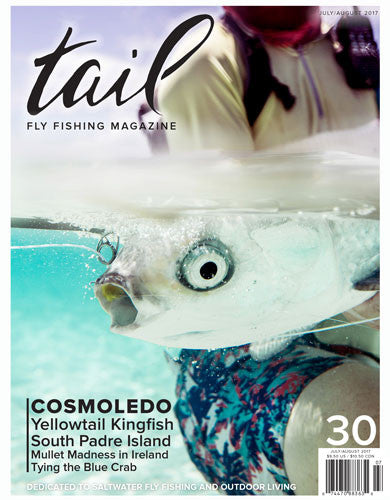 Tail Fly Fishing Magazine #30 - Tail Fly Fishing Magazine - Online Fly Shop