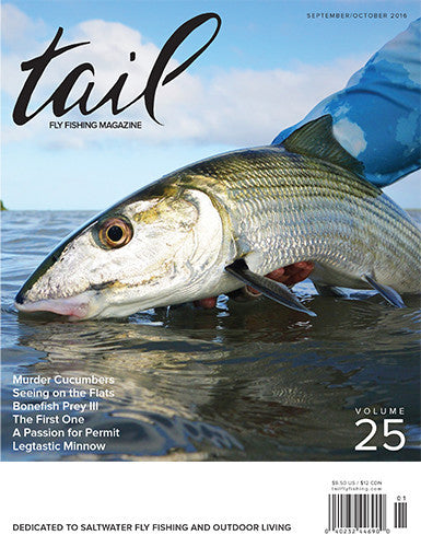 Tail Fly Fishing Magazine #25 - Tail Magazine Fly Shop
