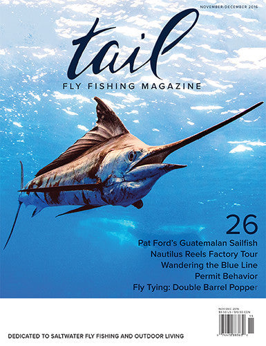 Tail fly fishing magazine 29 tail magazine fly shop for Online fly fishing store