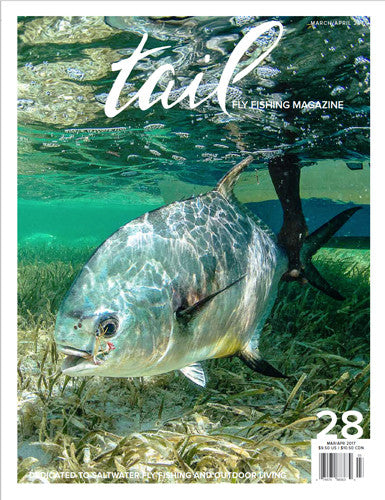 Tail Fly Fishing Magazine #28 - Tail Fly Fishing Magazine - Online Fly Shop
