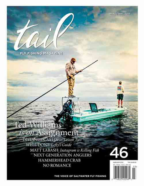 Tail Fly Fishing Magazine #46 - Tail Fly Fishing Magazine - Online Fly Shop