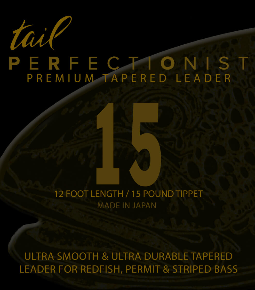 Perfectionist Tapered Mono Leaders - 15 - Tail Fly Fishing Magazine - Online Fly Shop