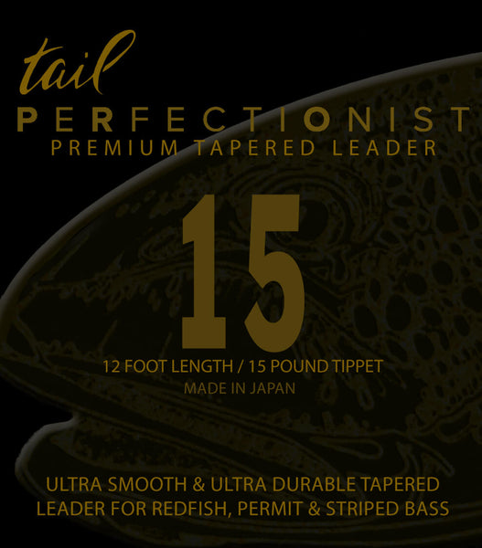 Perfectionist Tapered Mono Leaders - 15 - Tail Magazine Fly Shop