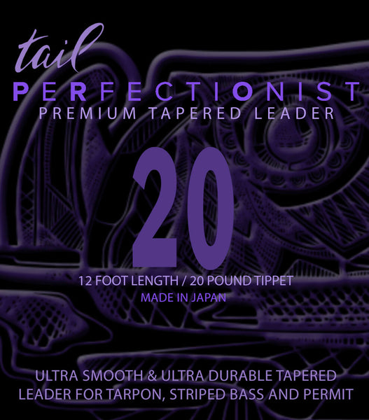 Perfectionist Tapered Mono Leaders - 20 - Tail Magazine Fly Shop