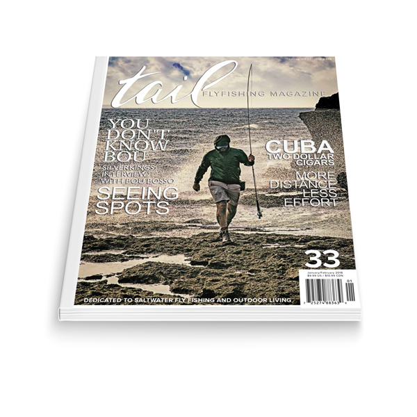 Tail Fly Fishing Magazine #33 - Tail Magazine Fly Shop