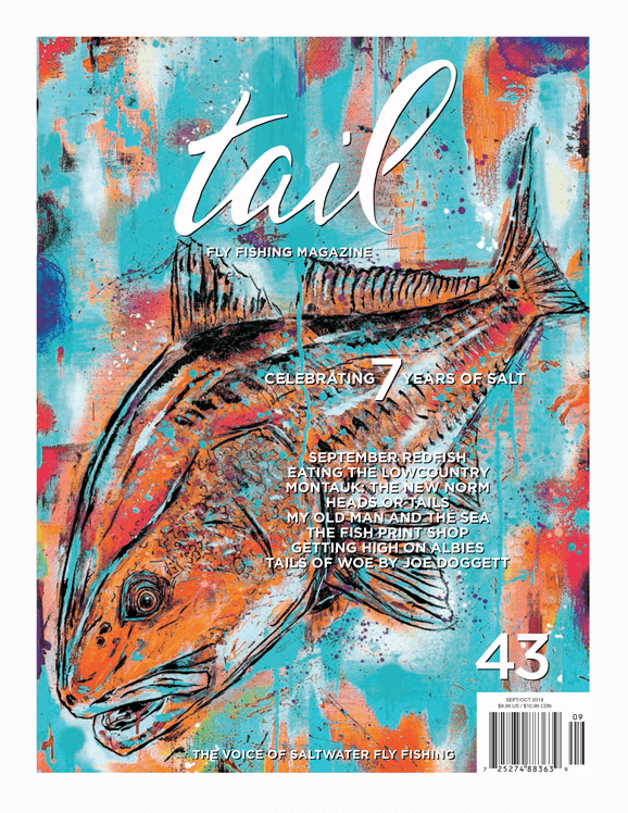Tail Fly Fishing Magazine #43 - Tail Magazine Fly Shop