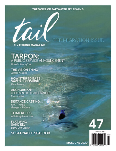 Tail Fly Fishing Magazine #47 - Tail Magazine Fly Shop