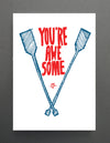 You're Awesome - Tuesday Print Card